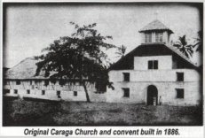 the old caraga church; Photo source: Mr. Ernesto I. Corcino
